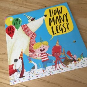 children's book called How Many Legs by Kes Gray and Jim Field.