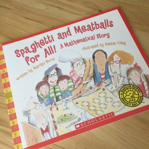 Spaghetti and Meatballs for All! children's book by Marilyn Burns and Debbie Tilley.