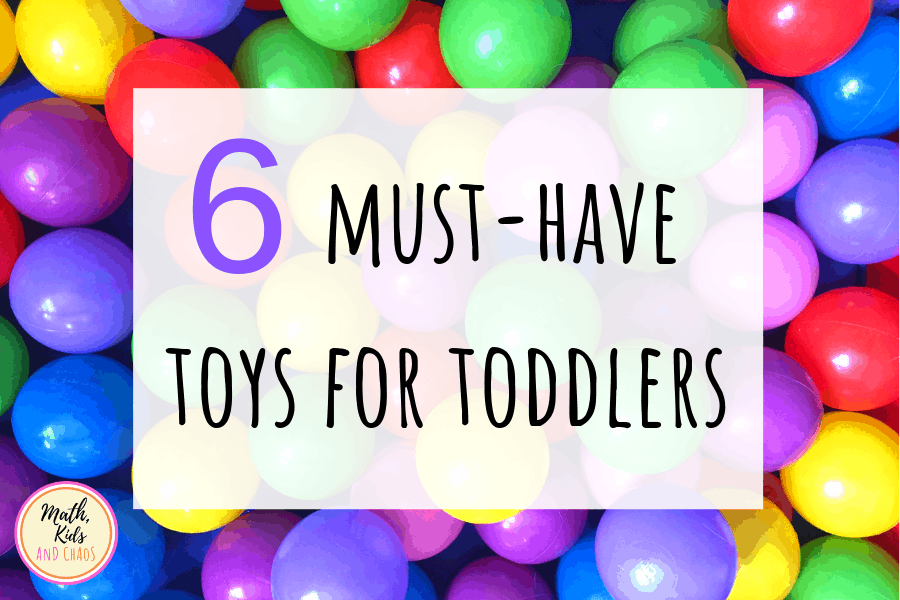 6 must-have toys for toddlers