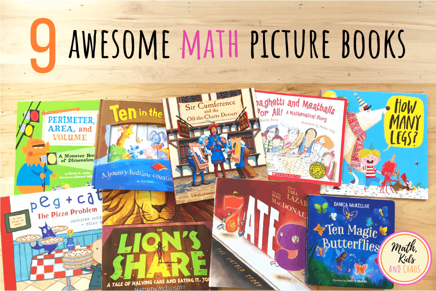 9 math picture books laid out on a table with the text '9 Awesome math picture books'