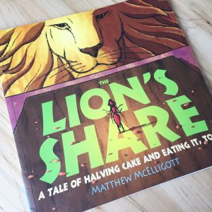children's book called The Lion's Share by Matthew McElligott.