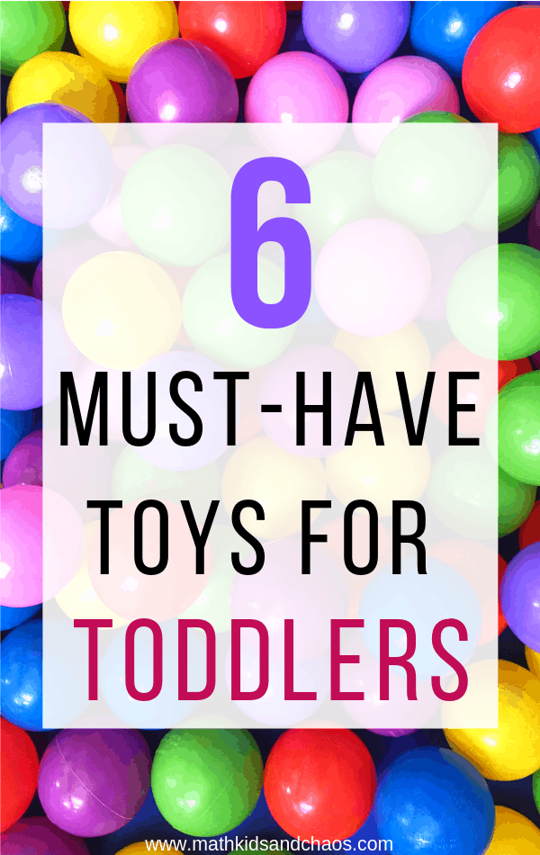 6 must-have toys for toddlers pin