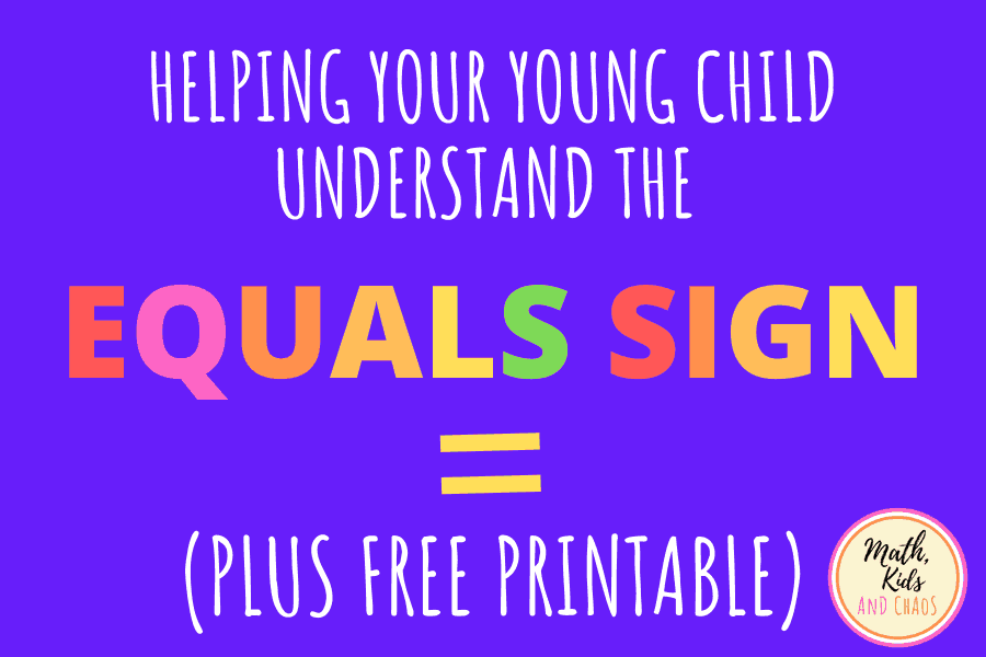 How to help your child understand the equals sign
