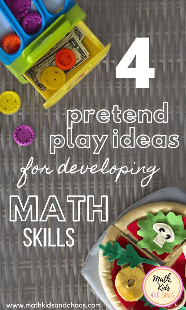 Pretend play ideas for developing math skills
